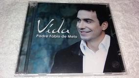 Cd Padre Fabio De Melo - Vida - Original - 2008.