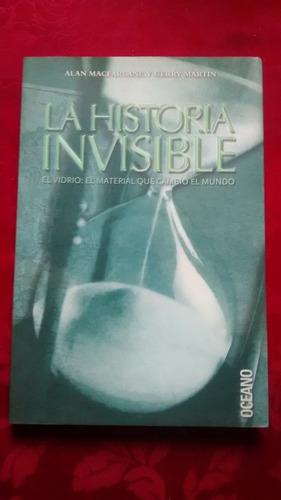 La Historia Invisible. El Vidrio. A. M. / G. M