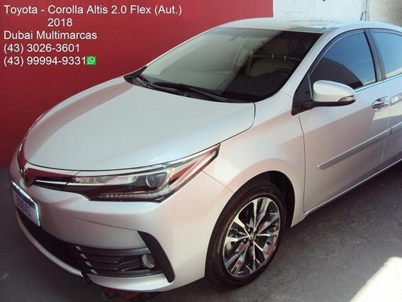 2018 - Toyota Corolla Altis 2.0 Flex (aut.) - Top De Linha