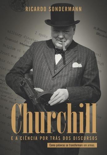 Churchill E A Ciencia Por Tras Dos Discursos