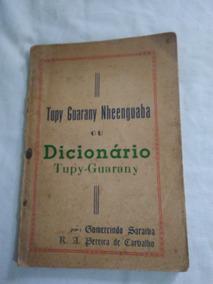 Raro Dicionário Tupy-guarany-no Estado -leia Descrição
