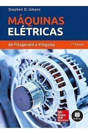 Solução Máquinas Elétricas De Fitzgerald E Kingsley 7ª Ed