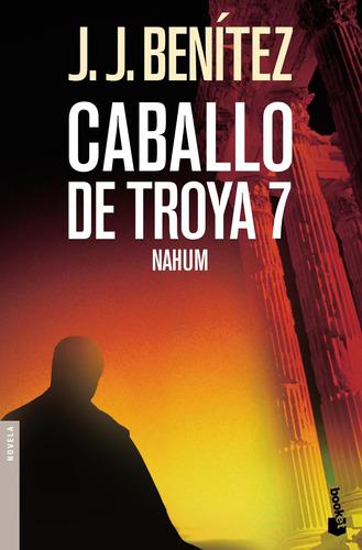Imagen 1 de 3 de Caballo De Troya 7. Nahum De J. J. Benítez - Booket