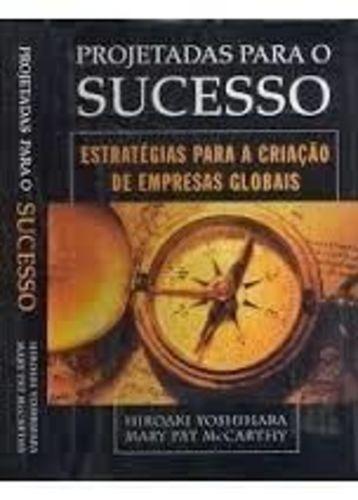 Projetadas Para O Sucesso: Estratégias P A Criação De Emp...