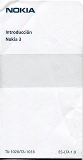 Celular Nokia 3 // Todo Operador // Tiempo De Uso:5 Segundos