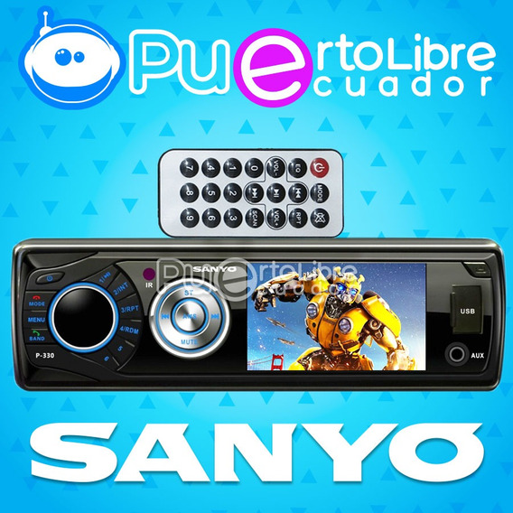 = S A N Y O = Radio Auto Mp3 Usb Fm Bluetooth Dvd + Pantalla