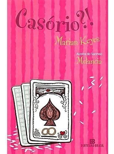 Livro: Casório?! - Marian Keyes - Usado