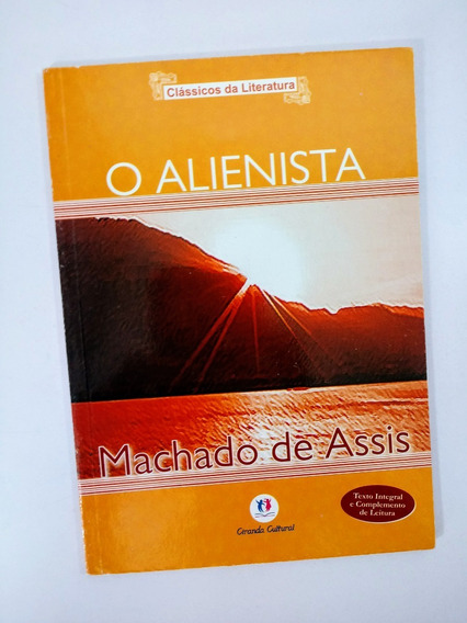 Livro O Alienista De Machado De Assis