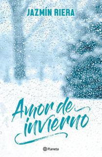 Amor De Invierno De Jazmín Riera - Planeta