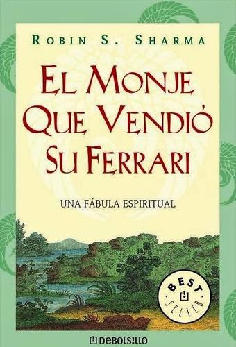 El Monje Que Vendio Su Ferrari - Robin Sharma - Nuevo