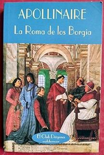 Roma De Los Borgia, Guillaume Apollinaire, Ed. Valdemar