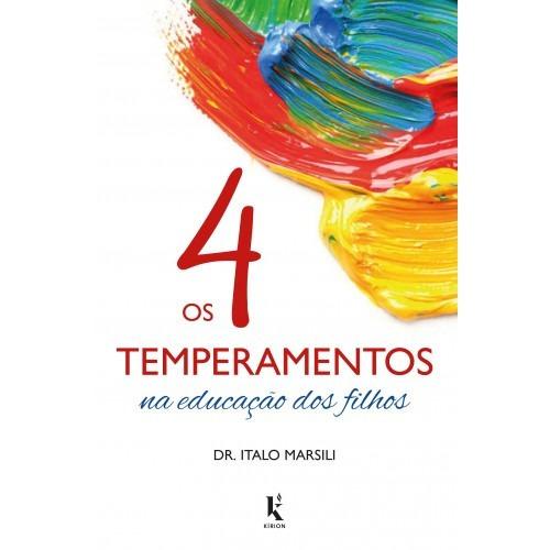Imagem 1 de 1 de Os 4 Temperamentos Na Educação Dos Filhos ( Italo Marsili )