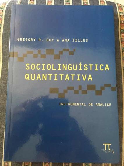 Sociolinguística Quantitativa : Instrumental E Análise
