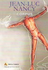 Imagen 1 de 3 de Corpus, Jean Luc Nancy, Arena