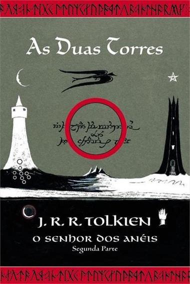O Senhor Dos Anéis - Parte 2 - As Duas T Tolkien, J. R. R.