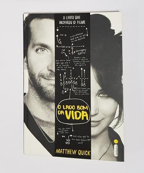 Livro O Lado Bom Da Vida - Matthew Quick - Ed. Intrínseca