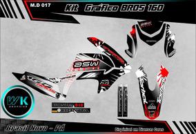 Kit Gráficos Bros 160 15/em D. 0.20m Adesivos Personalizado
