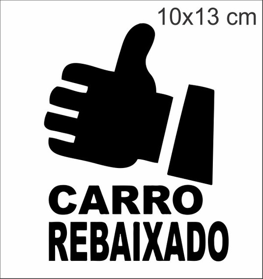 Adesivos Carro, Moto Tunning Fixa! Rebaixado Kit C/2 Unidad