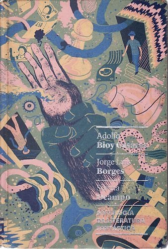 Antologia Da Literatura Fantástica Casares, Adolfo Bi