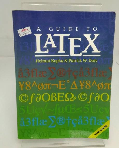 Livro A Guide To Latex - Helmut Kopka Patrick