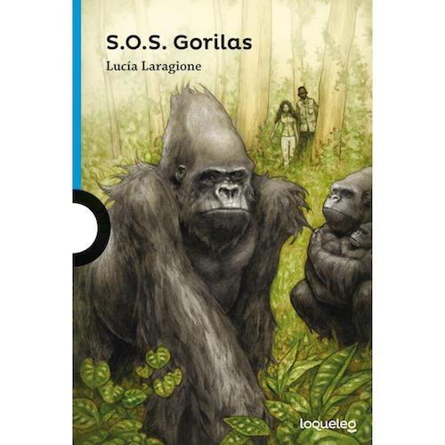 Sos Gorilas - Loqueleo