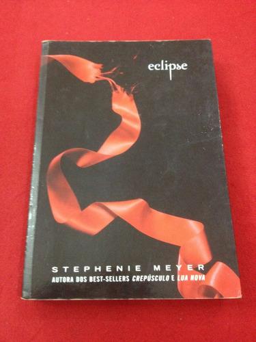 Livro: Eclipse - Saga Crepúsculo - Stephenie Meyer