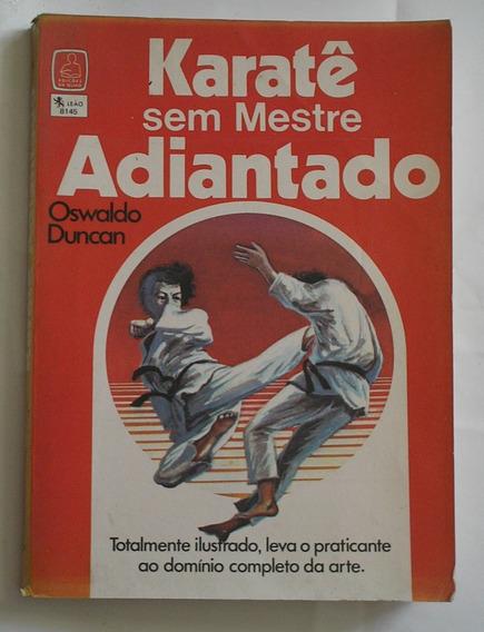 Livro Karatê Sem Mestre Adiantado Oswaldo Duncan 1979+brinde