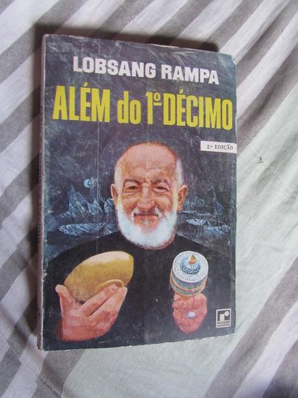 Além Do Primeiro Décimo - Lobsan Rampa 3ª Edição