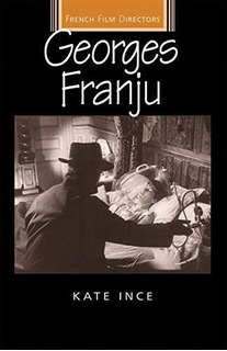 Georges Franju : Kate Ince