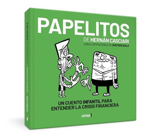 Papelitos - Hernán Casciari & Gustavo Sala