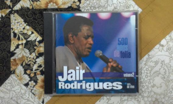 Cd Jair Rodrigues 500 Anos De Folia