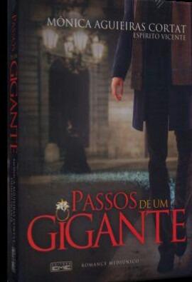 Livro Passos De Um Gigante - Romance Espírita