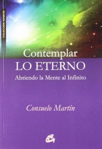 Contemplar Lo Eterno, Consuelo Martin, Gaia