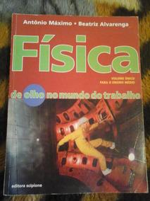 Livro Física - Antônio Máximo/beatriz Alvarenga (e.medio)