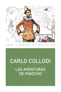 Aventuras De Pinocho, Carlo Collodi, Akal