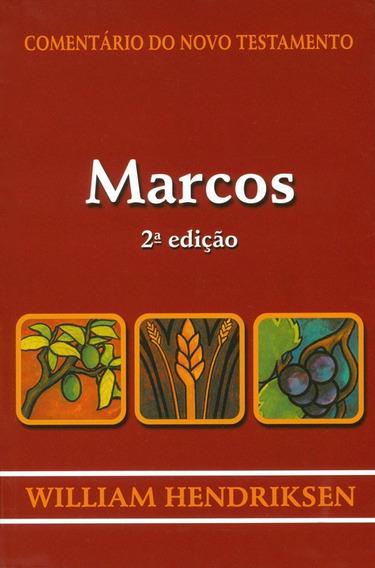 Livro William Hendriksen - Marcos - Comentário Do Nt