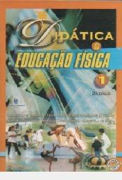 Didática Da Educação Física: Volume 1 Carlos Luis Cardos