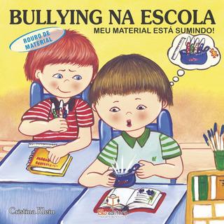 Livro Bullying Na Escola Roubo De Material