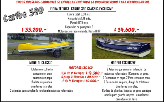Canobote Caribe 390 Exclusi, Unicos C/papeles Fabrica Direct