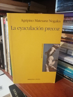 La Eyaculacion Precoz Agripino Matezan #dc