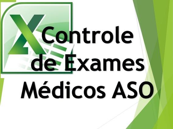 Controle De Exames Medicos Aso - Excel Planilhas Avançadas