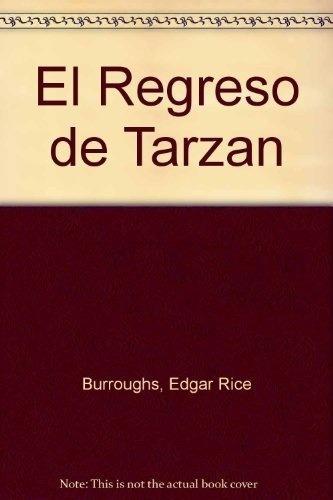Imagen 1 de 2 de Libro - El Regreso De Tarzan - Burroughs , Edgar Rice