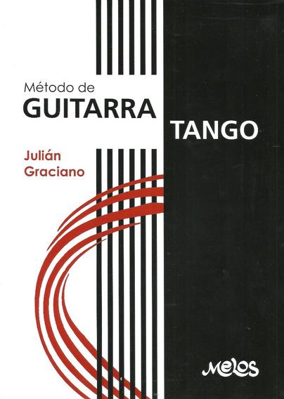 Método De Guitarra Tango Julián Graciano