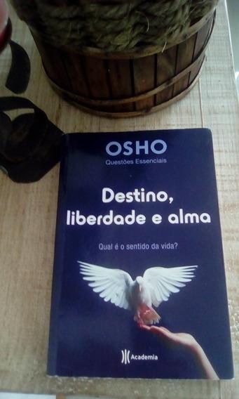 Livro Destino, Liberdade E Alma