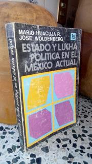 Estado Y Lucha Politica En El Mexico Actual 1981