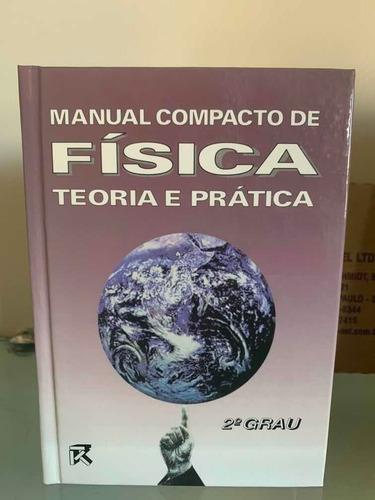 Kit Com 8 Manual Compacto De Física Teoria E Prática Rideel