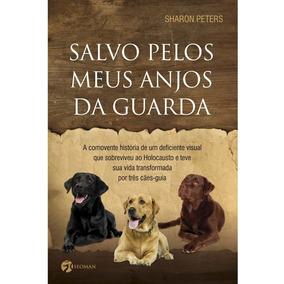 Livro Salvo Pelos Meus Anjos Da Guarda