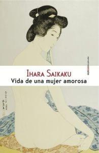 Vida De Una Mujer Amorosa, Ihara Saikaku, Ed. Sexto Piso