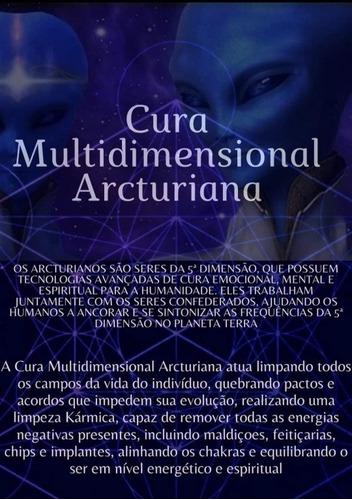 Cura Multidimensional Arcturiana
