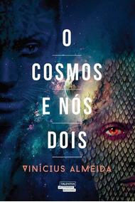 O Cosmos E Nós Dois